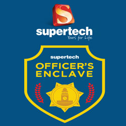 Supertech Officers Enclave Government Employees Housing Scheme 2016