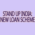 Stand up India New Loan Scheme by PM