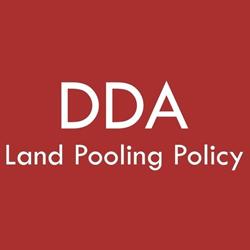 DDA Land Pooling Policy Delhi