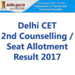 CET Delhi 2nd Counselling Result 2017