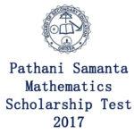 Pathani Samanta Mathematics Scholarship Test 2017 Odisha