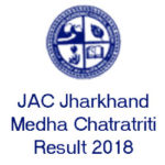 JAC Jharkhand Medha Chatravriti Exam Result 2018