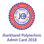 Jharkhand Polytechnic Admit Card 2018